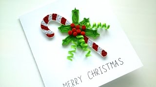 Tutorial Christmas Card: Quilling Candy Cane Christmas Card