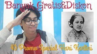 Download Video Special Hari Kartini, Ada 45 Promo Diskon bahkan Gratisan juga ada, Buruan di tonton   !!! MP3 3GP MP4