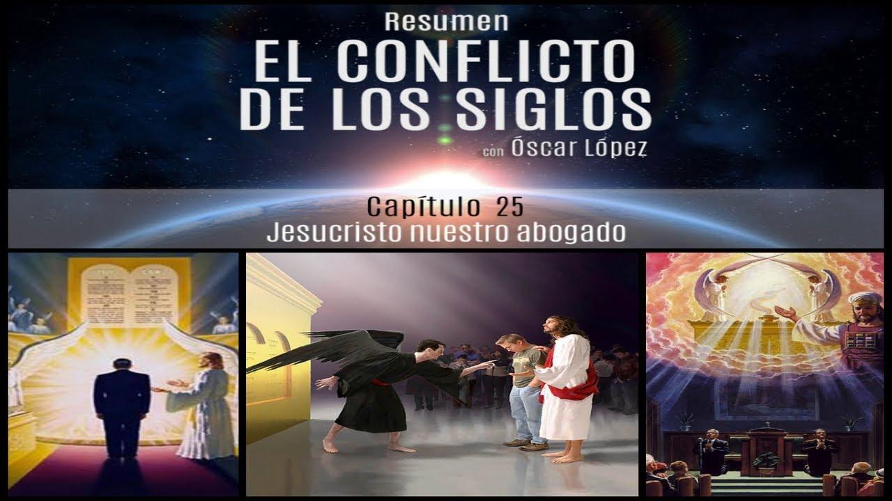 El Conflicto de los Siglos - Resumen - Capítulo 25 –   Jesucristo nuestro abogado