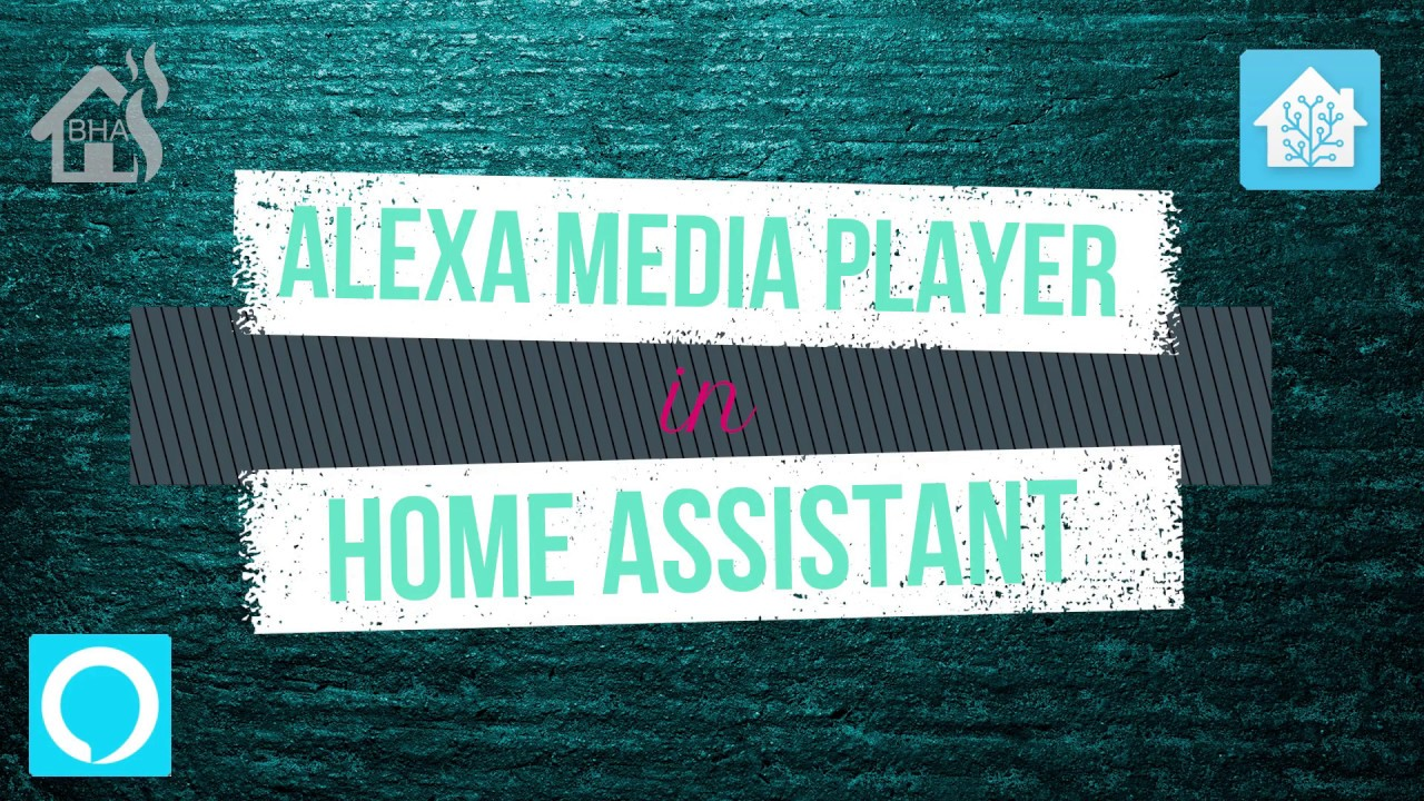 Alexa Media Player in Home Assistant!!