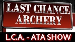 Ata Show -  Last Chance Archery
