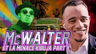 MISTER V - MCWALTER ET LA MENACE KIBUJA PARTIE 2