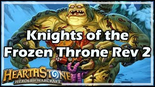 [Hearthstone] Knights of the Frozen Throne Review 2