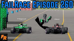FailRace Episode 260 - Lost Wheels And Pit Shenanigans