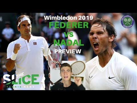 Wimbledon SF 2019: Federer vs Nadal PREVIEW | THE SLICE