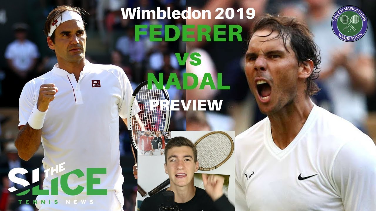 Wimbledon SF 2019: Federer vs Nadal PREVIEW