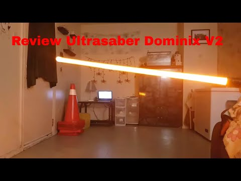Review: Ultrasabers The Dominix V2 (Stunt Saber)