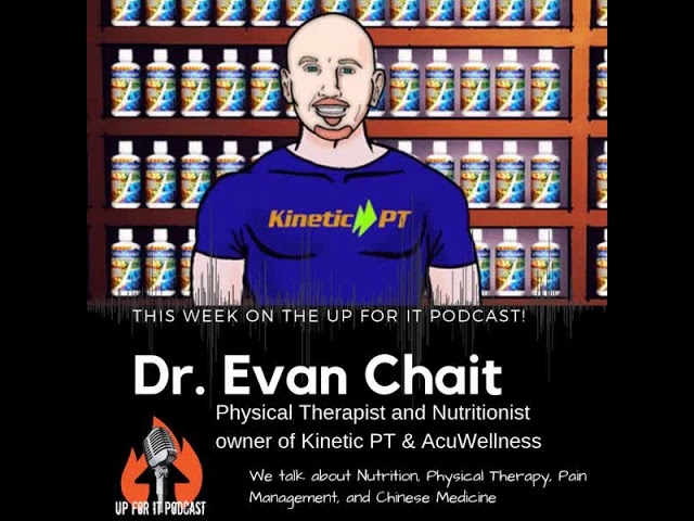 Evan Chait on Up For It Podcast
