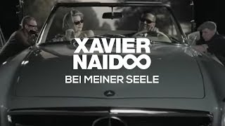 Xavier Naidoo - Bei Meiner Seele [Official Video]