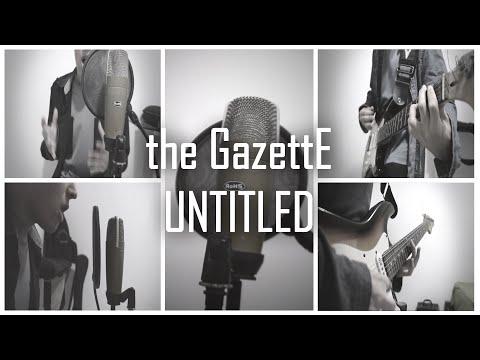 the GazettE - UNTITLED ( Português - Brasil ) mp3