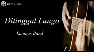 Download Lagu Terbaru Angger Laonies band Ft Foalen (lirik vidio)