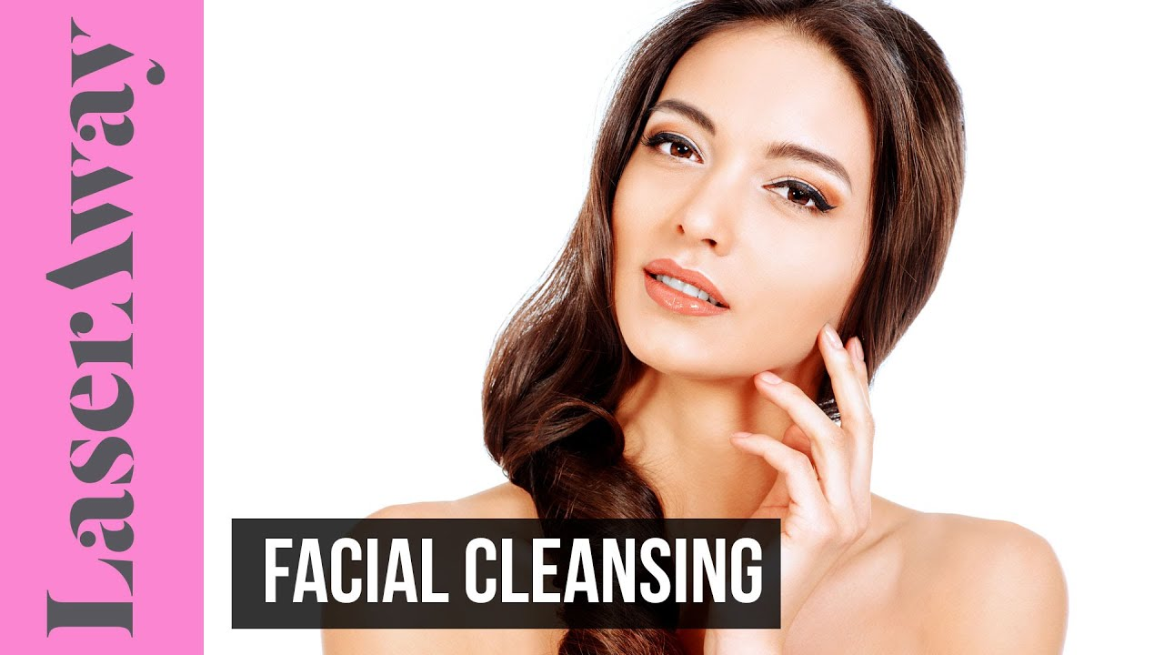 Benefits of facial cleansing