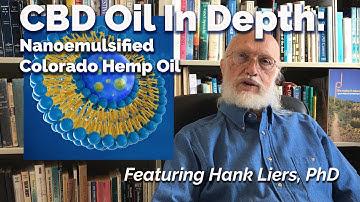 CBD Oil In Depth: Nanoemulsified Colorado Hemp Oil from Quicksilver Scientific