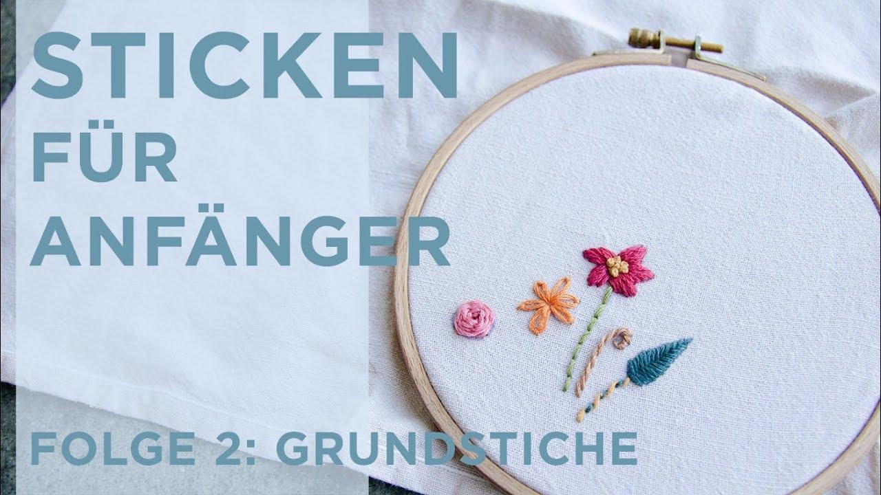 Extrem STICKEN FÜR ANFÄNGER - 8 GRUNDSTICHE ZUM STICKEN LERNEN BR79
