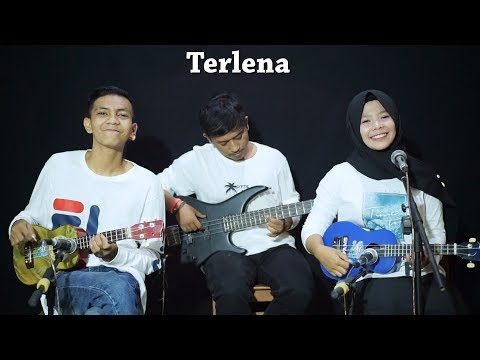 Ikke Nurjanah  - Terlena Cover By Ferachocolatos Ft. Gilang & Bala