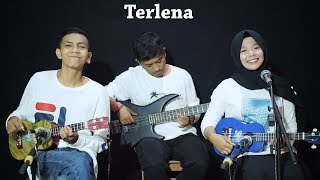 Download lagu Ikke Nurjanah  - Terlena Cover by Ferachocolatos ft. Gilang & Bala