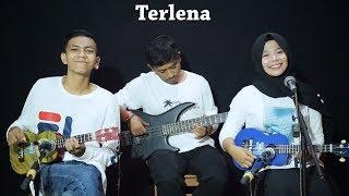Ikke Nurjanah  - Terlena Cover by Ferachocolatos ft. Gilang & Bala