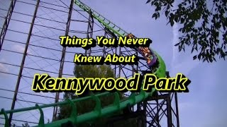 Things You Never Knew About Kennywood Park