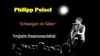 Philipp Poisel - Schweigen ist Silber (Projekt Seerosenteich)