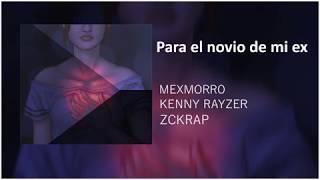 PARA EL NOVIO DE MI EX💑 😭 -  [Rap Romantico 2018]