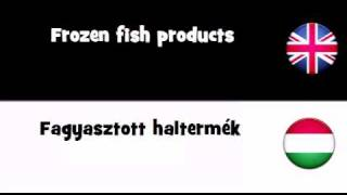 SAY IT IN 20 LANGUAGES = Frozen fish products