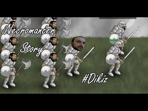 Ölü Çağıranın Hikayesi - Necromancer Story # Dikiz