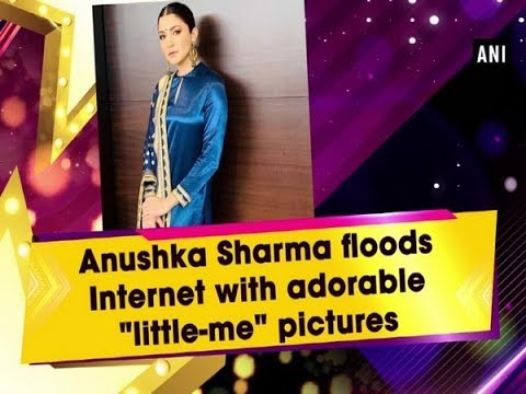 """Anushka Sharma floods Internet with adorable """"little-me"""" pictures Mp3"""