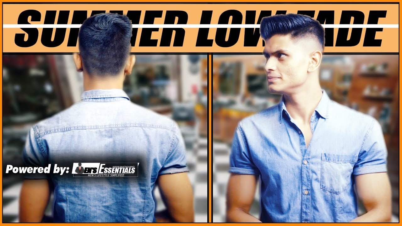 Best Summer Hairstyle For Indian Men And Boys 2018 Mens Low Fade