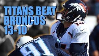 Titans Beat Broncos 13-10 Week 14 NFL