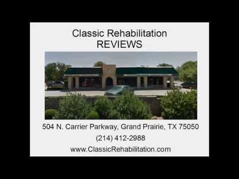 Classic Rehabilitation - REVIEWS - Grand Prairie, TX Physical Therapy Reviews