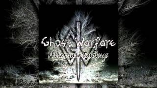 Watch Ghost Warfare Never Listen video