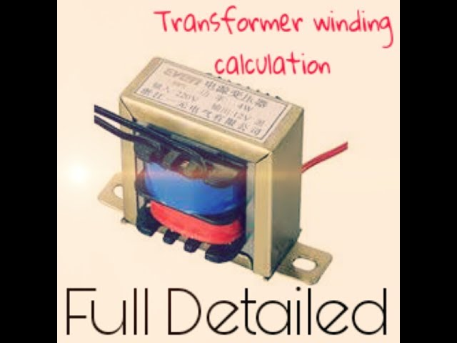 Fully Explained!!! Transformer winding calculations,step up or step down (Turns per volt,Np,Ns etc)