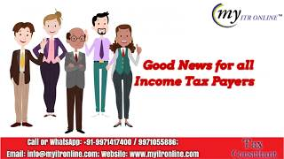 Due Date to File Income Tax Return for A.Y. 2018-19 Extended !