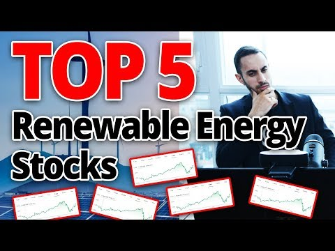 What Are The Top 5 Renewable Energy Stocks For SOLID Dividends And Passive Income?