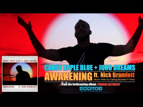 Candy Apple Blue & Juno Dreams - Awakening (ft. Nick Bramlett) Official Music Video