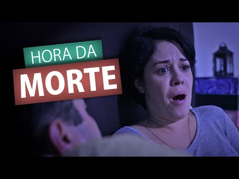 HORA DA MORTE (Humor E Espiritismo)