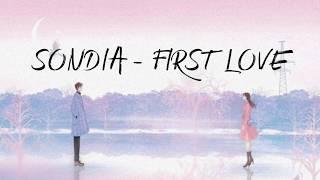 SONDIA - 첫사랑 FIRST LOVE [indosub]