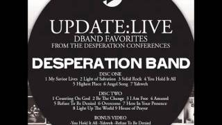 YAHWEH - DESPERATION BAND (UPDATE:LIVE)