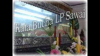 Kata Bucha Luang Por Sawai Wat Bridaram