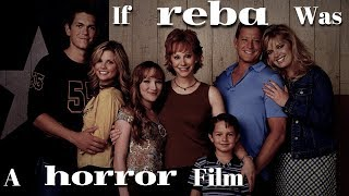 If Reba Was A Horror Film