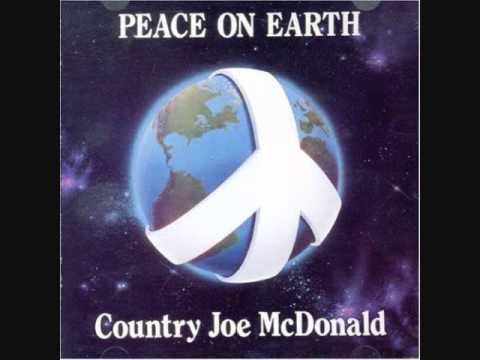 Country Joe McDonald - Peace on Earth (Full album)