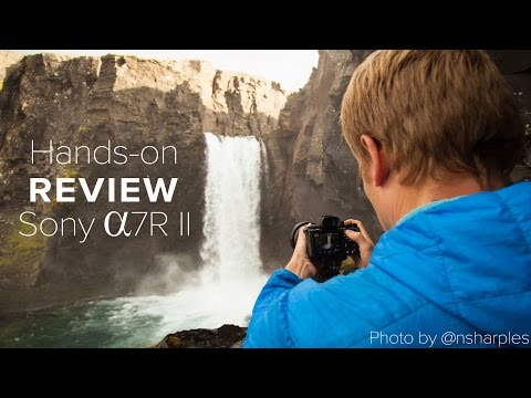 Camera Review: Sony a7RII Reviewed by User