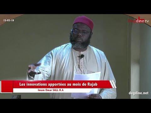 Khoutbah 15 03 19 | Les innovations apportées au mois de Rajab | Imam Omar SALL H.A