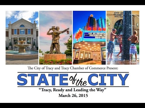 Tracy, CA State of the City Address 2015