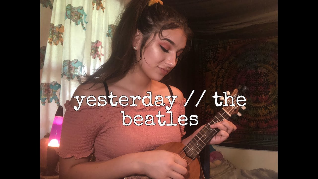 Yesterday The Beatles Ukulele Cover Chords Chordify