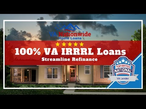 100%-va-irrrl-|-va-irrl-|-streamline-refinance-loans-|-va-nationwide