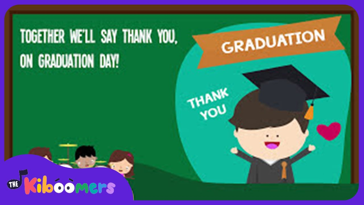 Thank You Teachers Song For Kids Kindergarten Graduation Songs For