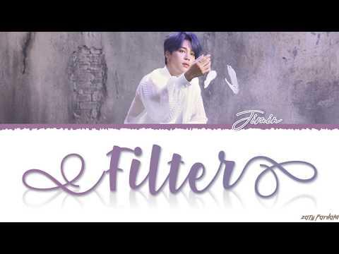 BTS JIMIN - 'FILTER' Lyrics [Color Coded_Han_Rom_Eng]