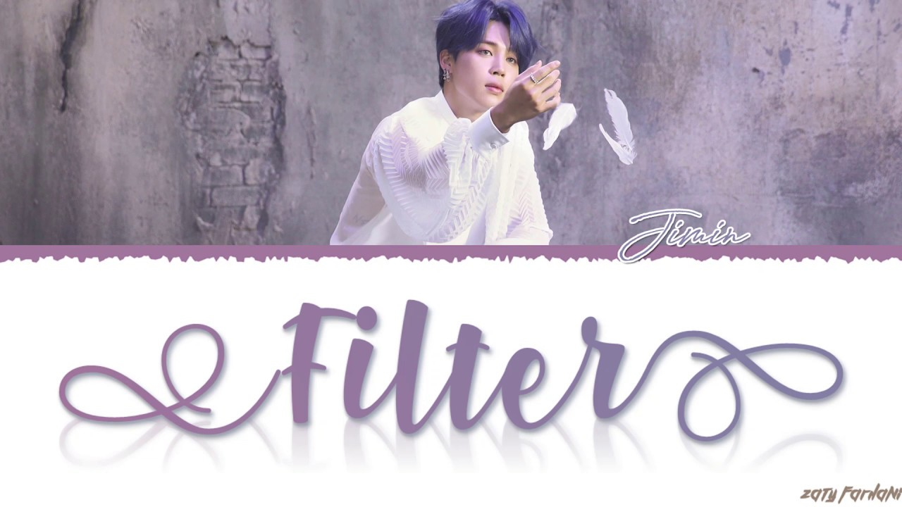 BTS JIMIN - 'FILTER' Lyrics [Color Coded_Han_Rom_Eng]