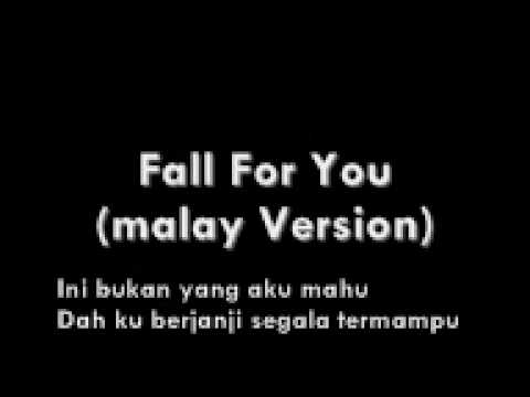 Fall For You (Malay Version) with Lyrics